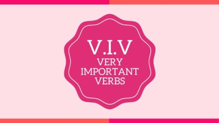 V.I.V. Very Important Verbs: Make vs. Do