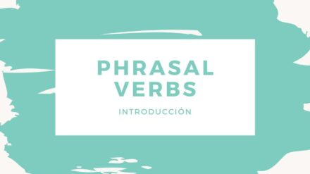Phrasal verbs: Introducción