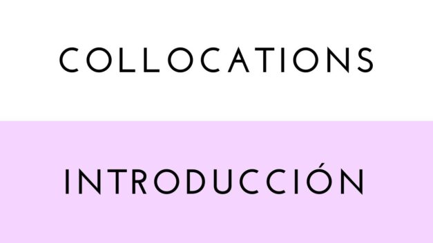 Collocations: Introducción