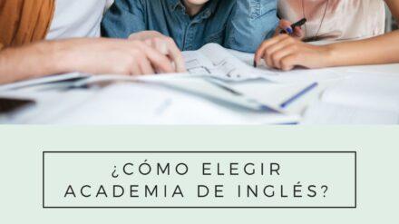 5 Consejos para elegir una academia de inglés