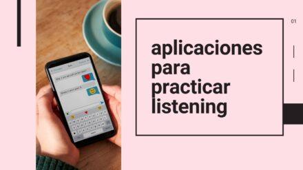 Las 4 mejores aplicaciones para practicar listening (2020)