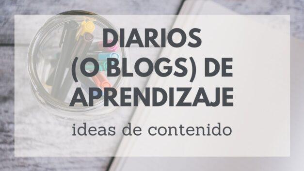 Tú Diario/Blog de Aprendizaje ¿Qué escribir?