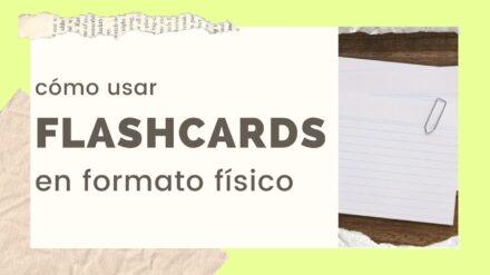 Cómo usar flash cards en formato físico