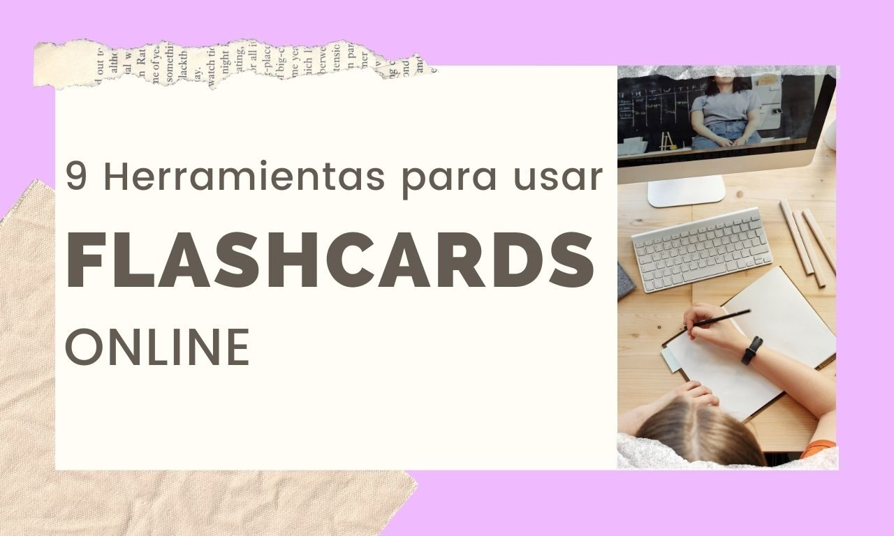 9 Herramientas para usar Flash Cards Online