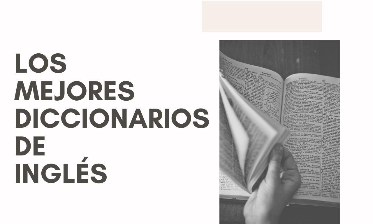 Los Mejores Diccionarios de inglés