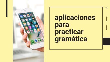 Aplicaciones para practicar gramática (2020)