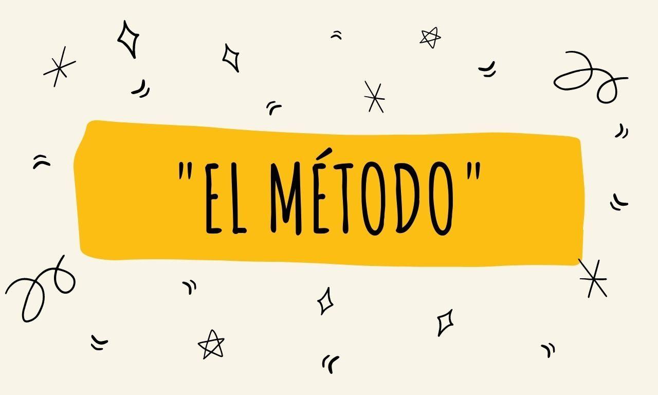 """""""El método"""""""