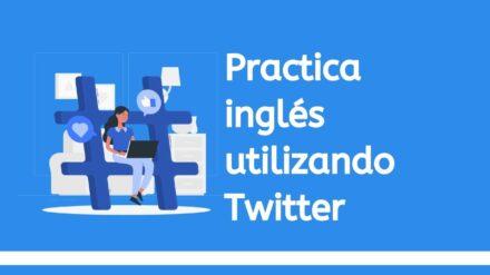Practica Inglés Usando Twitter