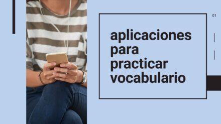Aplicaciones para Aprender vocabulario (2021)